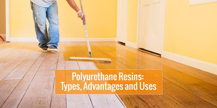 Polyurethane Resin Uses