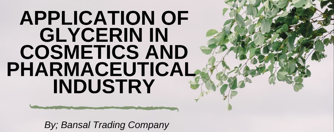 Application Of Glycerin in Cosmetics and Pharmaceutical Industry