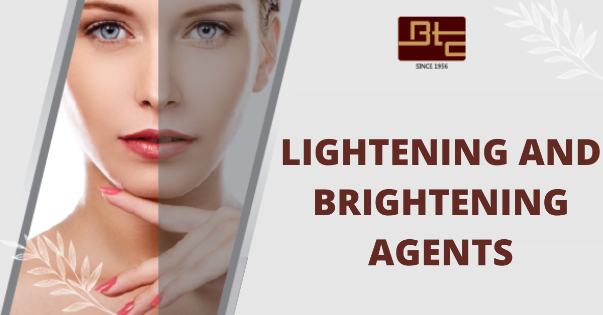 Lightening and Brightening Agents